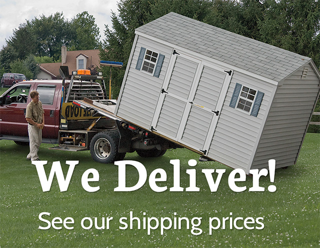 We Deliver! See our shipping prices